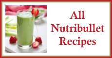 All Nutribullet Recipes