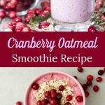 Cranberry Oatmeal Smoothie Recipe