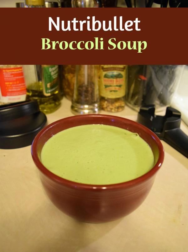 Nutribullet RX broccoli soup
